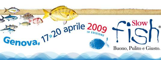 Slow Fish 2009